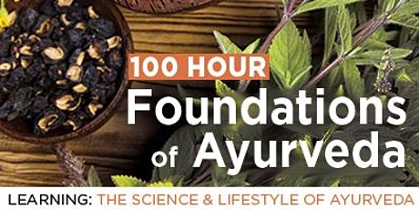 100 Hour Ayurveda Immersion (first five) tickets