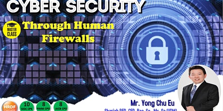 Financial Master Class-Cyber Security-Building and Enhancing Cyber Resilience Through Human Firewall @ PG tickets