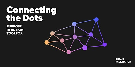 Purpose in Action Toolbox // Connecting the Dots tickets