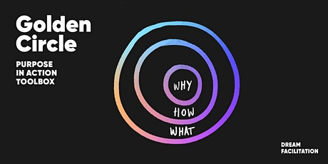 Purpose in Action Toolbox // Golden Circle tickets
