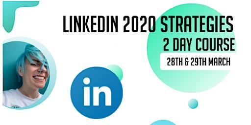 LinkedIn Strategies for 2020