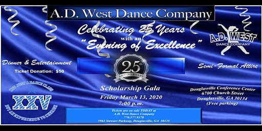 A.D. West Dance Company 25th Anniversary Scholarship Gala Celebration!