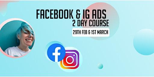 FACEBOOK & INSTAGRAM ADS -2 DAY COURSE