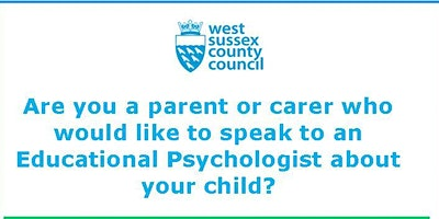 Parent consultation session (West Sussex Educational Psychology Service) on 24.02.2020