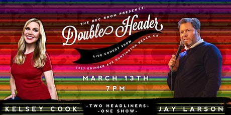 Double Header: Kelsey Cook & Jay Larson tickets