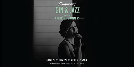 Cathrine Summers presents Tanqueray Gin & Jazz - Great Ladies of Jazz