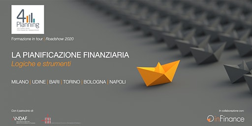 Workshop   La Pianificazione Finanziaria - Roadshow 4Planning 2020 - Udine