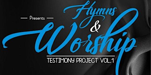 Hymns & Worship: Testimony Project Vol.1