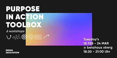 Purpose in Action Toolbox // workshop series [6 events]