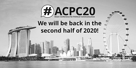 #ACPC20 - Asian Conference for Political Communication 2020