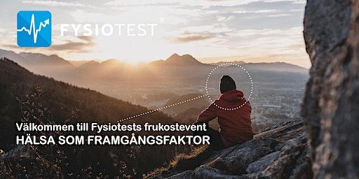FRUKOSTEVENT MED FYSIOTEST - HÄLSA SOM FRAMGÅNGSFAKTOR