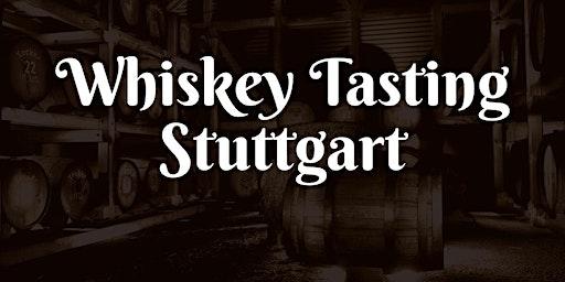 Whiskey Tasting Stuttgart