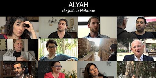 PROJECTION  Alyah, de juifs à Hébreux, d'Antoine et Clément Mercier