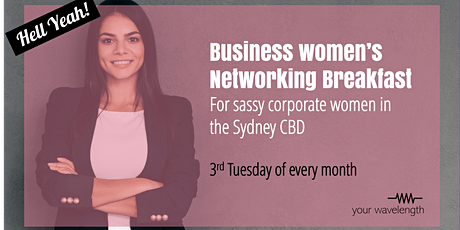 Sydney Business Women's Networking - Motivator Breakfast tickets