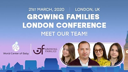 Growing Families London Conference, March 2020 tickets