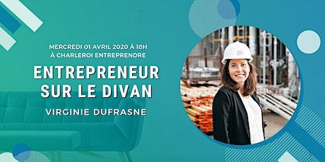 Entrepreneur sur le divan #4: Virginie Dufrasne tickets