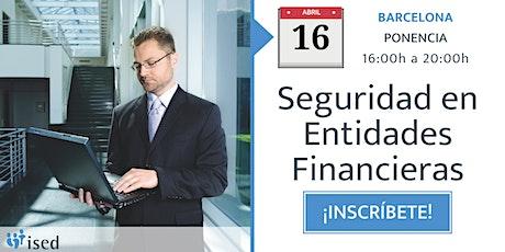 Ponencia: Seguridad en entidades financieras 16-ABR entradas