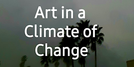 Art in a Climate of Change