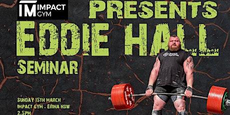 Eddie Hall Seminar tickets