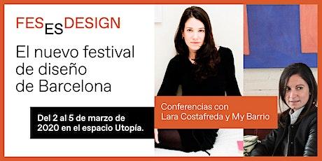 Conferencia sobre moda y emprendimiento con Lara Costafreda y My Barrio entradas