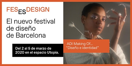 Conferencia ADI Making Of...  'Diseño e identidad' entradas