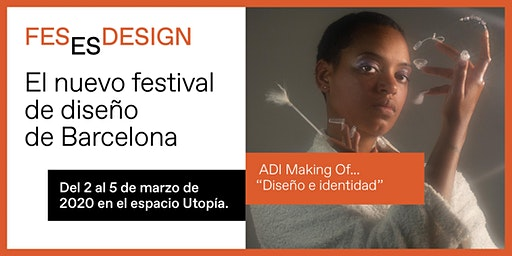 Conferencia ADI Making Of...  'Diseño e identidad'
