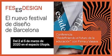 Conferencia 'Redefiniendo el futuro de la educación' con Firma y Vasava entradas
