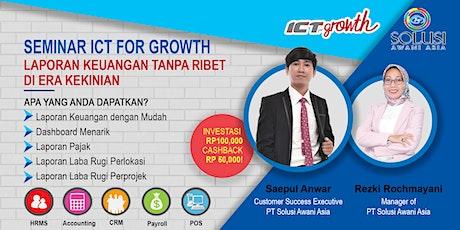 {PAID EVENT} ICT for Growth: Laporan Keuangan Tanpa Ribet di Era Kekinian tickets