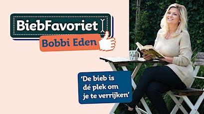Avond met BiebFavoriet Bobbi Eden tickets