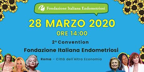 2ª Convention della Fondazione Italiana Endometriosi biglietti