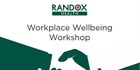 Workplace Wellbeing Workshop with Randox tickets
