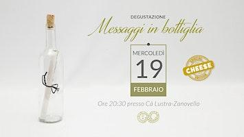 Messaggi in bottiglia Cheese Edition - 19/02/20