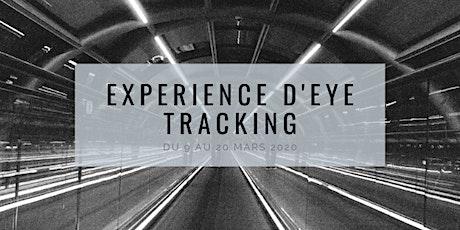 Expérience d'Eye Tracking billets