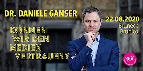 Daniele Ganser - Können wir den Medien vertrauen? biglietti