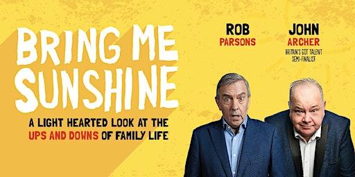 Bring Me Sunshine, 25 June (Newport)