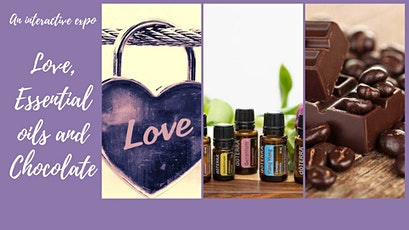 Love, Essential oils and Chocolate Expo tickets