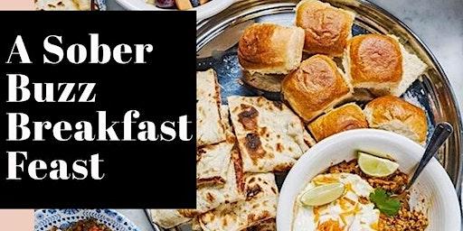 A Sober Buzz Breakfast Feast plus  Mocktail Masterclass