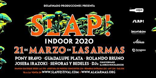 Slap! Indoor 2020 con Pony Bravo, Guadalupe Plata, Rolando Bruno... Zaragoza