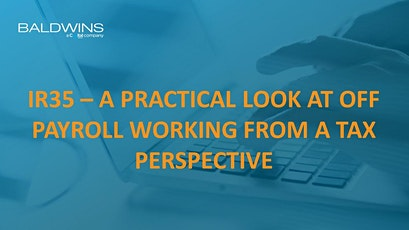 IR35 - A practical look from a tax perspective - Birmingham tickets