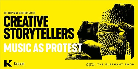 The Creative Storytellers: Music as Protest tickets