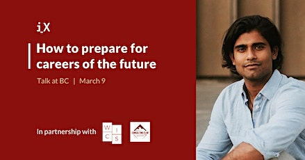 How to Prepare for Careers of the Future - Talk at Boston College tickets