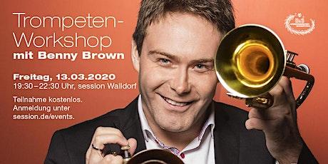 Trompeten-Workshop mit Benny Brown Tickets