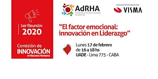 El factor emocional: innovación en Liderazgo - Comisión de INNOVACIÓN AdRHA