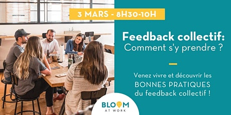 Feedback collectif : Comment s'y prendre ? billets
