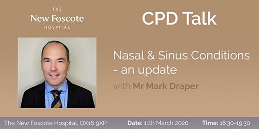 CPD Talk - Nasal & Sinus Conditions - an update
