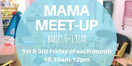 Mama Meet-Up (Babies 0-1yr) tickets