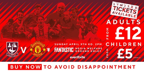 Emley AFC All Stars v MANCHESTER UNITED LEGENDS tickets