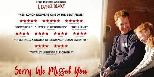 Sorry We Missed You - Free Film Screening