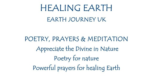 HEALING EARTH - POETRY, PRAYERS, MEDITATION