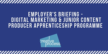 Employer's Briefing Event - Digital Marketing & Content Producer Apprenticeship Programme tickets